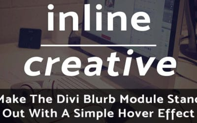 Make The Divi Blurb Module Stand Out With A Simple Hover Effect