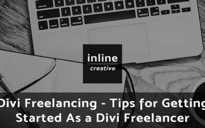 Divi Freelancing – Tips for Getting Started As a Divi Freelancer